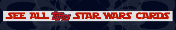 Topps Star Wars Galaxy 6