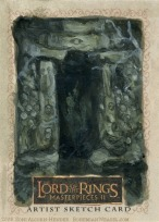 'He shall pass the door to the Paths of the Dead.' Topps Lord of the Rings LotR Masterpieces 2 sketch card by Soni Alcorn-Hender